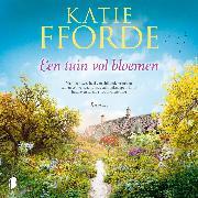 Cover-Bild zu Fforde, Katie: Een tuin vol bloemen (Audio Download)