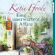 Cover-Bild zu Fforde, Katie: Eine unerwartete Affäre (Audio Download)