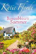 Cover-Bild zu Fforde, Katie: Rosenblütensommer (eBook)