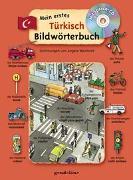 Cover-Bild zu gondolino Bildwörter- und Übungsbücher (Hrsg.): Mein erstes Türkisch Bildwörterbuch + CD