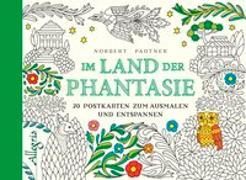 Cover-Bild zu Pautner, Norbert: Im Land der Phantasie