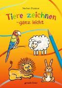 Cover-Bild zu Pautner, Norbert: Tiere zeichnen - ganz leicht