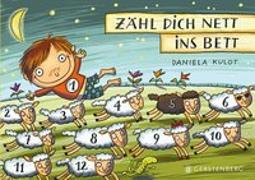 Cover-Bild zu Kulot, Daniela: Zähl dich nett ins Bett