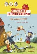 Cover-Bild zu Hach, Lena: Der verrückte Erfinderschuppen - Der Looping-Dreher