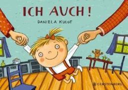 Cover-Bild zu Kulot, Daniela: Ich auch!