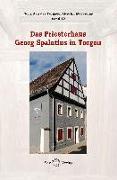 Cover-Bild zu Herzog, Jürgen (Hrsg.): Das Priesterhaus Georg Spalatins in Torgau
