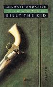 Cover-Bild zu Ondaatje, Michael: Die gesammelten Werke von Billy the Kid
