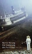 Cover-Bild zu Herzog, Werner: Eroberung des Nutzlosen
