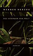 Cover-Bild zu Herzog, Werner: Das Dämmern der Welt (eBook)
