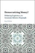 Cover-Bild zu Weber, Beat: Democratizing Money? (eBook)