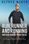 Cover-Bild zu Weber, Alfred: Run, Runner and Running
