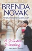 Cover-Bild zu Novak, Brenda: Winter Wedding (Whiskey Creek, Book 9) (eBook)