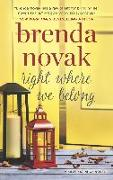 Cover-Bild zu Novak, Brenda: Right Where We Belong (eBook)
