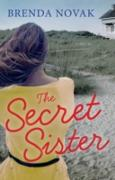 Cover-Bild zu Novak, Brenda: Secret Sister (eBook)