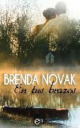 Cover-Bild zu Novak, Brenda: En tus brazos (eBook)