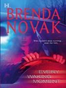 Cover-Bild zu Novak, Brenda: Every Waking Moment (eBook)