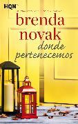 Cover-Bild zu Novak, Brenda: Donde pertenecemos (eBook)
