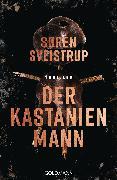 Cover-Bild zu Sveistrup, Søren: Der Kastanienmann (eBook)
