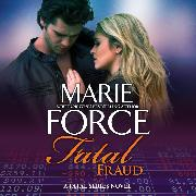 Cover-Bild zu Force, Marie: Fatal Fraud - Fatal, Book 16 (Unabridged) (Audio Download)
