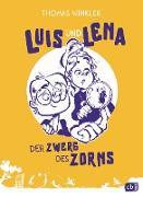 Cover-Bild zu Winkler, Thomas: Luis und Lena - Der Zwerg des Zorns (eBook)
