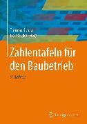 Cover-Bild zu Lemke, Jörg (Beitr.): Zahlentafeln für den Baubetrieb (eBook)