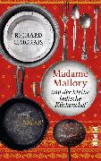 Cover-Bild zu Morais, Richard C.: Madame Mallory und der kleine indische Küchenchef
