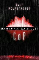 Cover-Bild zu Wolfstädter, Ralf: Hamburg Rain 2085. Cop (eBook)
