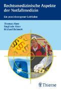 Cover-Bild zu Rechtsmedizinische Aspekte der Notfallmedizin von Ahne, Thomas