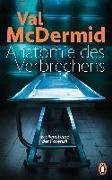 Cover-Bild zu Anatomie des Verbrechens von McDermid, Val