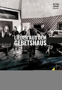 Cover-Bild zu Hartl, Johannes: Lieder aus dem Gebetshaus (Liederbuch)