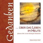 Cover-Bild zu Hartl, Gabriele (Hrsg.): über das Leben im Heute