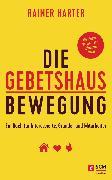 Cover-Bild zu Harter, Rainer: Die Gebetshausbewegung (eBook)