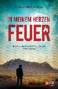 Cover-Bild zu Hartl, Johannes: In meinem Herzen Feuer (eBook)