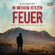 Cover-Bild zu Hartl, Johannes: In meinem Herzen Feuer (Audio Download)