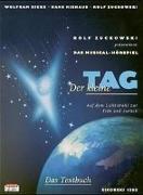 Cover-Bild zu Zuckowski, Rolf: Der kleine Tag. Musical-Hörspiel. Textbuch