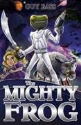 Cover-Bild zu Bass, Guy: The Mighty Frog
