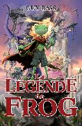 Cover-Bild zu Guy Bass, Bass: La legende de Frog (eBook)