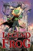 Cover-Bild zu Bass, Guy: The Legend of Frog (eBook)