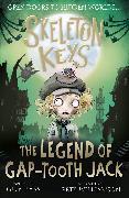 Cover-Bild zu Bass, Guy: Skeleton Keys: The Legend of Gap-tooth Jack