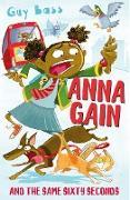 Cover-Bild zu Bass, Guy: Anna Gain and the Same Sixty Seconds (eBook)