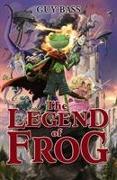 Cover-Bild zu Bass, Guy: The Legend of Frog