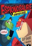 Cover-Bild zu Guy Bass, Bass: Espionosaure C. Griffedoree (eBook)