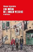Cover-Bild zu Calaciura, Giosuè: Los niños del Borgo Vecchio (eBook)