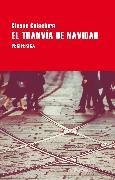 Cover-Bild zu Calaciura, Giosuè: El tranvía de Navidad (eBook)