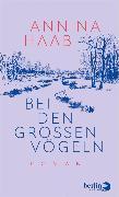 Cover-Bild zu Haab, Annina: Bei den großen Vögeln (eBook)