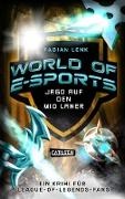 Cover-Bild zu Lenk, Fabian: World of E-Sports: Jagd auf den Mid Laner (eBook)