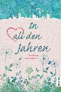 Cover-Bild zu Leciejewski, Barbara: In all den Jahren (eBook)