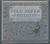 Cover-Bild zu Hofer, Polo (Sänger): Prototyp