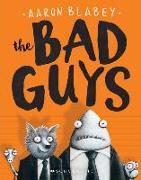 Cover-Bild zu Blabey, Aaron: The Bad Guys