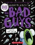 Cover-Bild zu Blabey, Aaron: The Bad Guys in Cut to the Chase (the Bad Guys #13), Volume 13